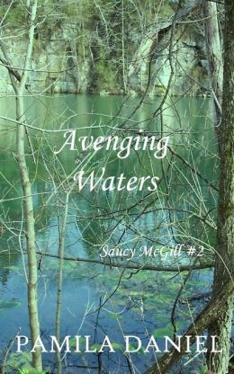 Avenging Waters: Saucy Mcgill Mysteries