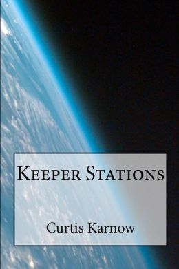 Keeper Stations Curtis Karnow