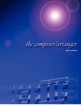 The Composer/Arranger