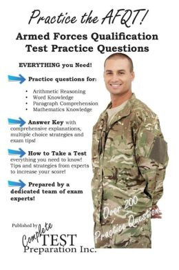 Practice the AFQT: Armed Forced Qualifications Test Practice Questions