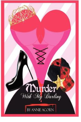 Murder with My Darling: A Bonnie Lou Mystery