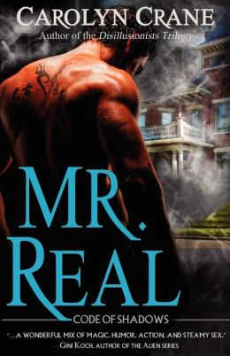 Mr. Real: Code of Shadows: Book 1