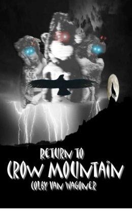 Return to Crow Mountain