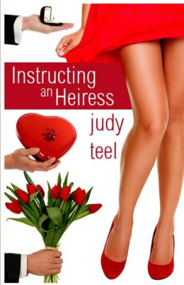 Instructing an Heiress