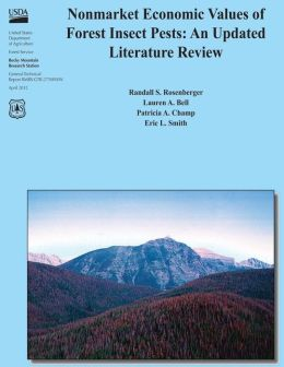 Nonmarket Economic Values of Forest Insect Pests: an Updated Literature Review