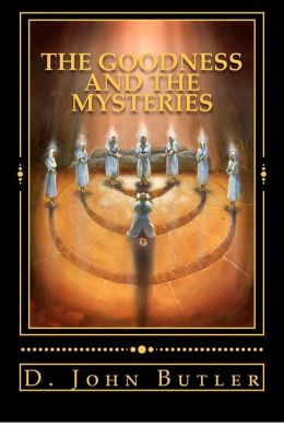 The Goodness and the Mysteries: On the Path of the Book of Mormon's Visionary Men