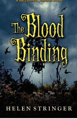 The Blood Binding: A Belladonna Johnson Story