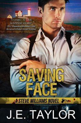 Saving Face: A Steve Williams Novel