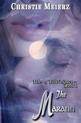 The Marann: Tales of Tolari Space