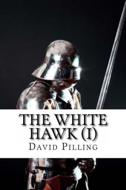 The White Hawk: Book One