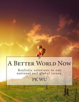 A Better World Now