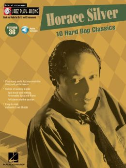 Horace Silver (Songbook): Jazz Play-Along Volume 36