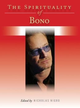 The Spirituality of Bono