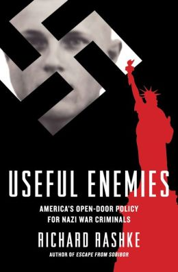 Useful Enemies: John Demjanjuk and America's Open-Door Policy for Nazi War Criminals