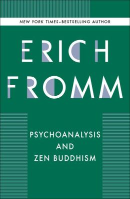 Psychoanalysis and Zen Buddhism