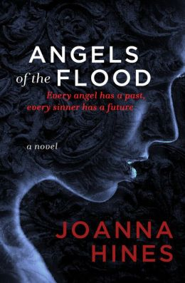 Angels of the Flood: A Novel