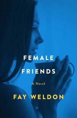 Female Friends: A Novel
