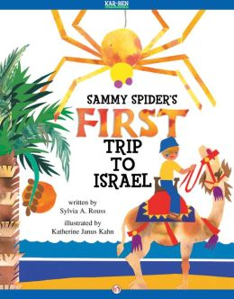 Sammy Spider's First Trip to Israel: Read-Aloud Edition