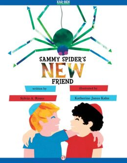 Sammy Spider's New Friend: Read-Aloud Edition