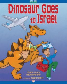Dinosaur Goes to Israel: Read-Aloud Edition