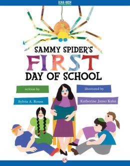 Sammy Spider's First Day of School: Read-Aloud Edition