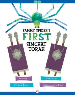 Sammy Spider's First Simchat Torah: Read-Aloud Edition
