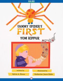 Sammy Spider's First Yom Kippur: Read-Aloud Edition