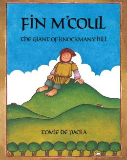 Fin M'Coul, the Giant of Knockmany Hill: Read-Aloud Edition