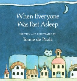 When Everyone Was Fast Asleep: Read-Aloud Edition