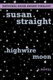 Highwire Moon: A Novel