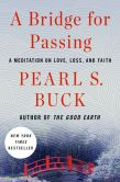 Book Cover Image. Title: A Bridge for Passing, Author: Pearl S. Buck