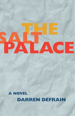 The Salt Palace: A Novel