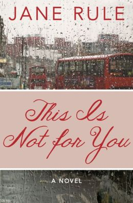 This Is Not for You: A Novel