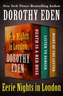 Eerie Nights in London: Death Is a Red Rose, Listen to Danger, and Night of the Letter