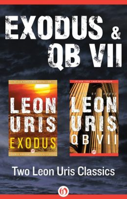 Exodus and QB VII: Two Leon Uris Classics