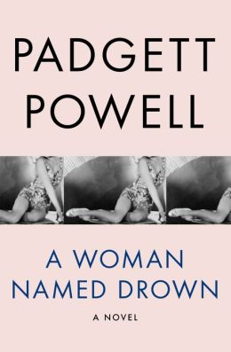 A Woman Named Drown: A Novel