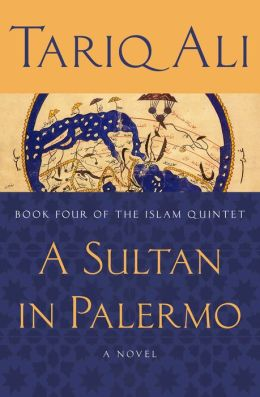 A Sultan in Palermo: A Novel