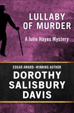 Lullaby of Murder (Julie Hayes Series #3)
