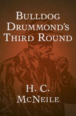 Bulldog Drummond's Third Round