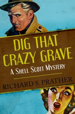 Dig That Crazy Grave