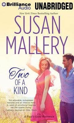 Two of a Kind (Fool's Gold Series #12)