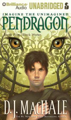Black Water (Pendragon Series #5)