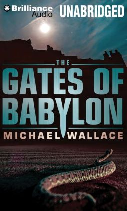 The Gates of Babylon (Righteous Series #6)