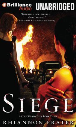 Siege (As the World Dies Series #3)