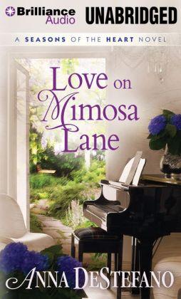 Love on Mimosa Lane (Seasons of the Heart Series #3)