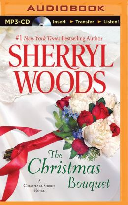 The Christmas Bouquet (Chesapeake Shores Series #11)