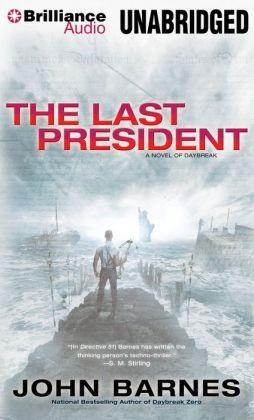 The Last President (Daybreak Series #3)