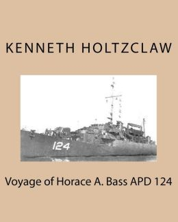 Voyage of Horace A. Bass APD 124