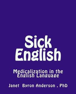 Sick English: Medicalization in the English Language