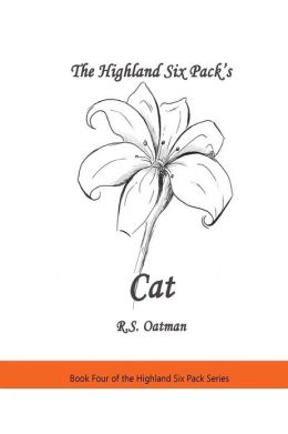 The Highland Six Pack's Cat: Book Four of the Highland Six Pack Series